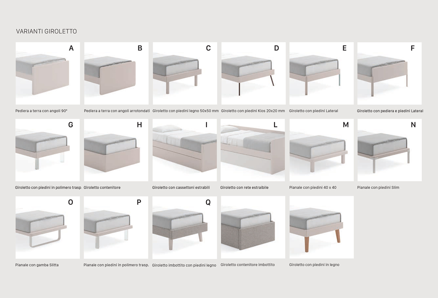 Frame and leg types available on the Archè bed are the B - C - D - E - F - G